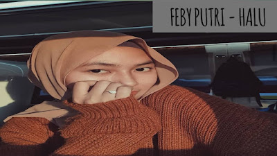 FEBY PUTRI NC - HALU