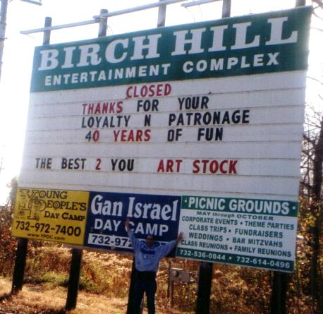 Tommy Mondello at The Birch Hill Nightclub sign on Route 9 south Old Bridge, New Jersey
