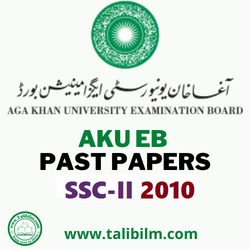 AKU-EB Solved Past papers SSC-II 2010