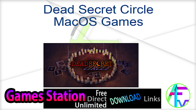 Dead Secret Circle MacOS Games