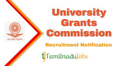 UGC recruitment notification 2020, govt jobs for Post graduate, post graduate jobs, master degree jobs, central govt jobs