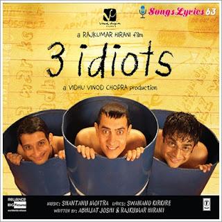 3 Idiots All Songs Lyrics [2009]