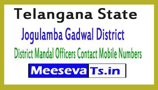 Jogulamba Gadwal District Mandal Officers Contact Mobile Numbers In Telangana State