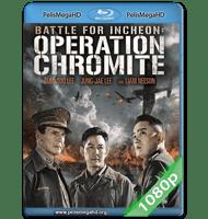 OPERACIÓN CHROMITE (2016) FULL 1080P HD MKV ESPAÑOL LATINO