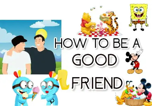 how to be a good friend essay