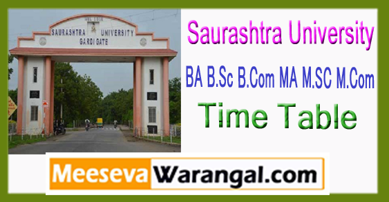 Saurashtra University BA B.Sc B.Com MA M.SC M.Com 1st 2nd 3rd 4th 5th 6th Year Time Table Oct Nov 2017