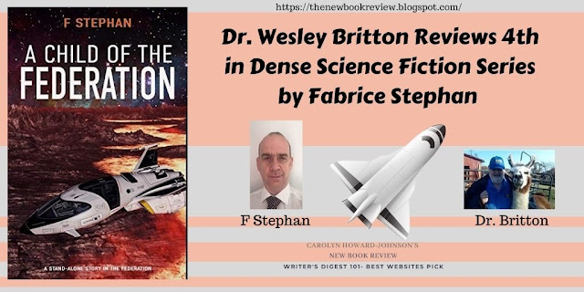 Dr. Wesley Britton Review 4th in Dense Science Fiction Series by Fabrice Stephan