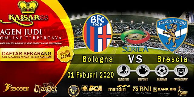 Prediksi Bola Terpercaya Liga Italia Bologna vs Brescia 1 Februari 2020