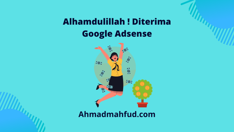 Alhamdulillah Diterima Google Adsense