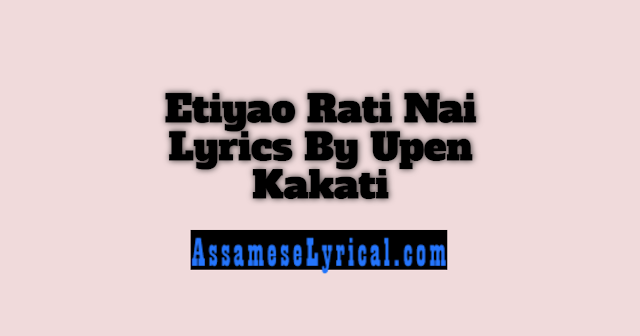 Etiyao Rati Nai Lyrics