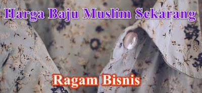 Daftar Baju Muslim Sekarng Untuk Refrensi