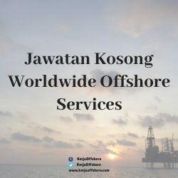 Jawatan Kosong Worldwide Offshore Services Sdn Bhd