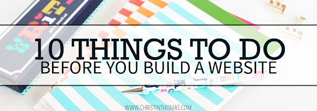 10 Things TO DO Before You Build A Website