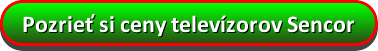 Pozrieť si ceny Sencor tv