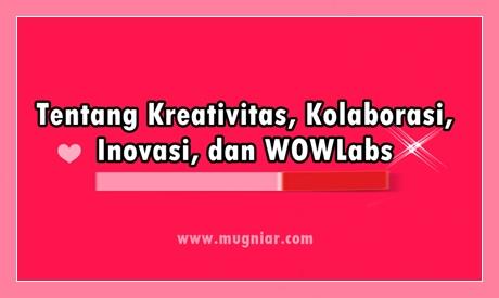Kolaborasi WOWLabs