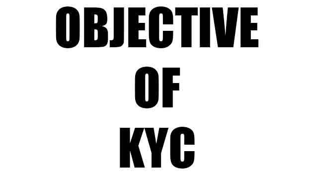 objective of kyc