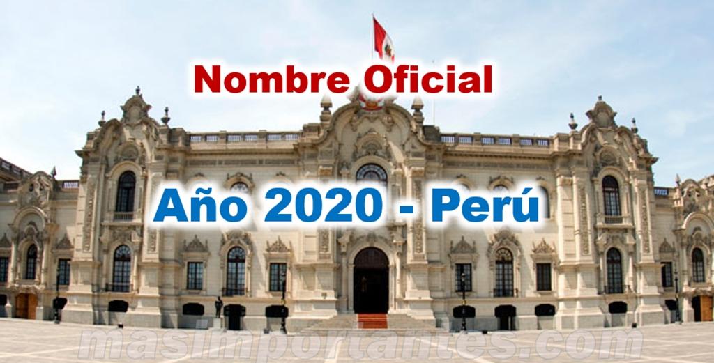 Nombre del año 2020 en el Perú