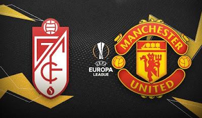 مشاهدة مباراة مانشستر يونايتد ضد غرناطة 08-04-2021 بث مباشر في الدوري الاوروبي