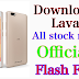 Lava Firmware Download Latest Version (Flash File)