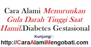 Cara alami menurunkan gula darah tinggi saat hamil~diabetes gestasional