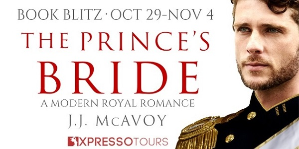 The Prince's Bride Part 1 by J.J. McAvoy. A Modern Day Royal Romance.
