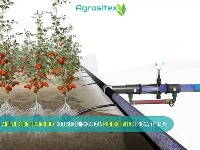 Menigkatkan Produktivitas Pertanian dengan Air Injection Technology