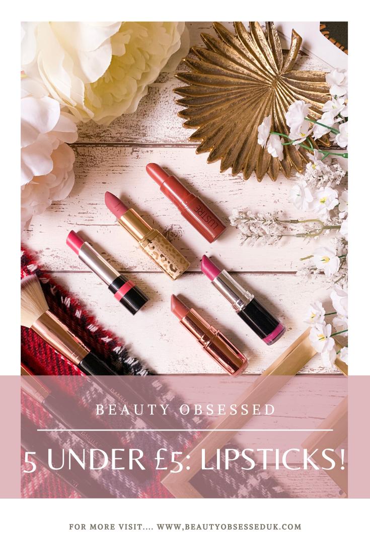 5 Under £5: Lipsticks Pinterest Graphic