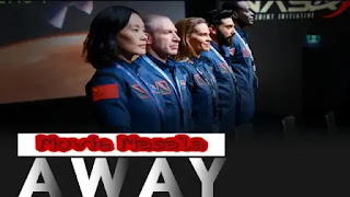 Away Netflix Web Series Story Star Cast Crew Review And Release Date