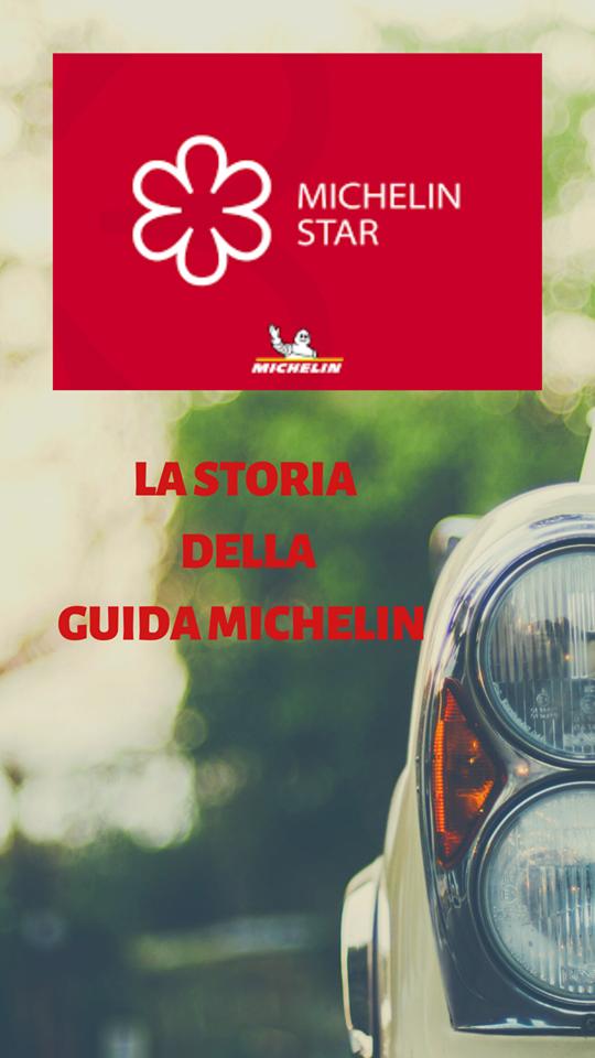 la storia della guida michelin