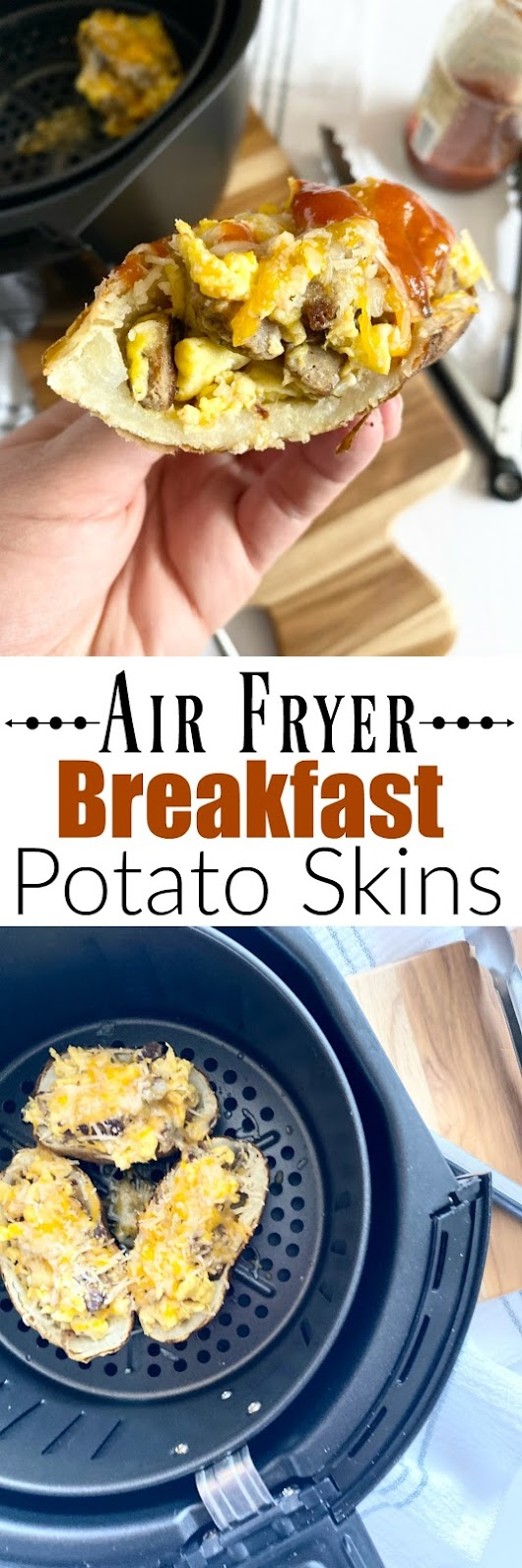 Air Fryer Breakfast Potato Skins...crispy potatoes, scrambled eggs, turkey sausage and cheese. The perfect weekend breakfast or meal prep for the week ahead. #ad #iowaegg