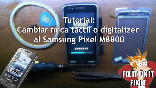 Cambiar mica al samsung M8800