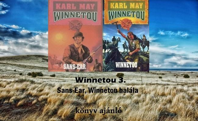 Winnetou 3. Sans-Ear, Winnetou halála könyv ajánló