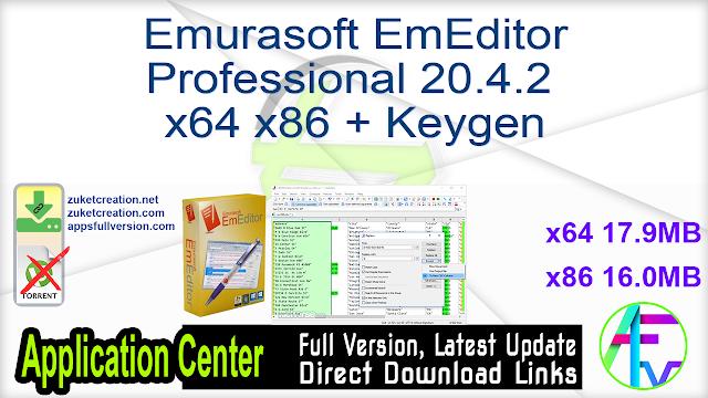 Emurasoft EmEditor Professional 20.4.2 x64 x86 + Keygen