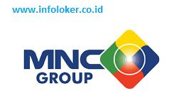 Lowongan Kerja Terbaru PT. Media Nusantara Cipta MNC Group