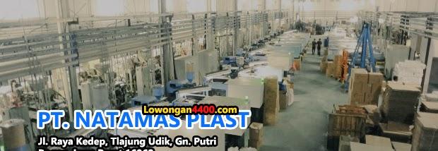 Lowongan Kerja PT. NATAMAS PLAST Gunung Putri Bogor