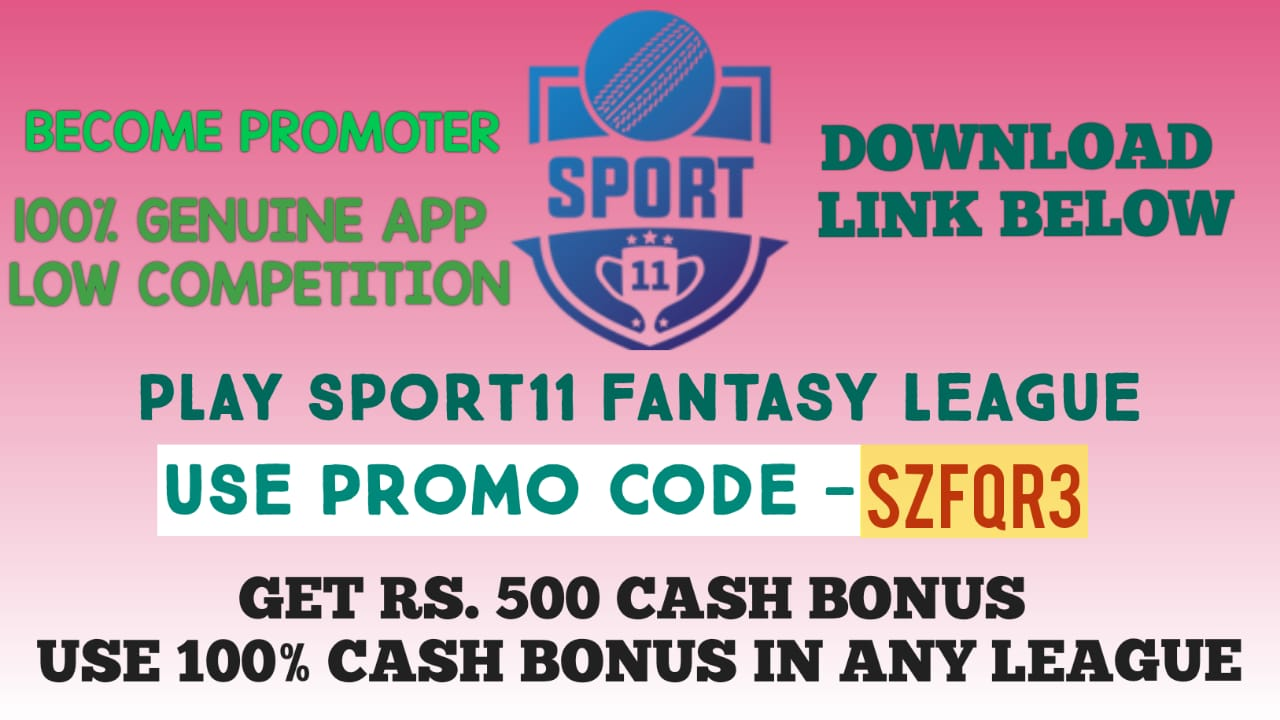 SPORT11 REFER CODE BEST FANTASY APP