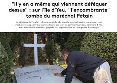 https://www.francetvinfo.fr/societe/guerre-de-14-18/11-novembre/il-y-en-a-meme-qui-viennent-defequer-dessus-sur-l-ile-d-yeu-l-encombrante-tombe-du-marechal-petain_3431283.html