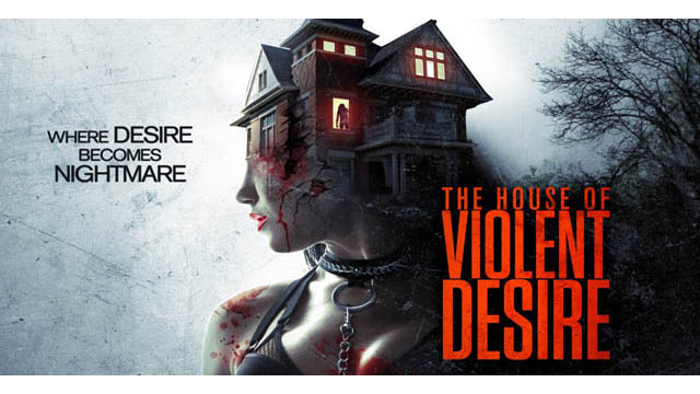 (18+) The House of Violent Desire (2018) English Movie 720p BluRay Download