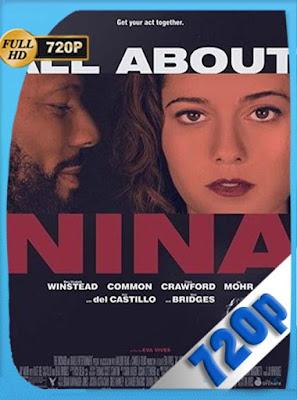 All About Nina (2018)HD[720P] dualLatino-Inglés[GoogleDrive] DizonHD