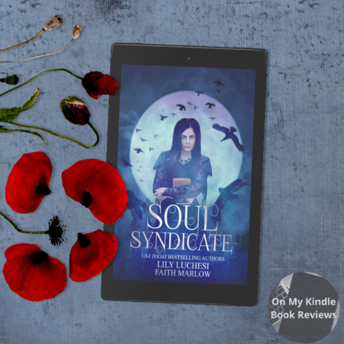 On My Kindle BR presents SOUL SYNDICATE by Lily Luchesi and Faith Marlow!