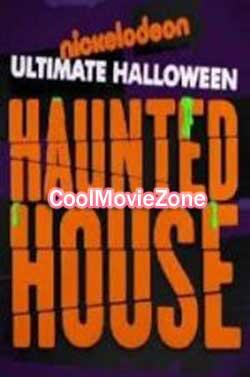 Nickelodeon's Ultimate Halloween Haunted House (2017)