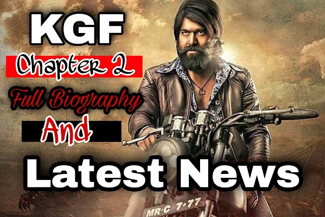 kgf chapter 2 Latest News And Full Biography | KGF Chapter 2