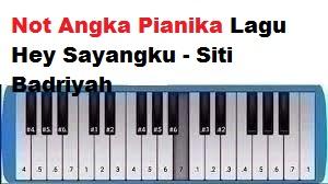 Not Angka Pianika Lagu Hey Sayangku Siti Badriyah Calonpintar Com