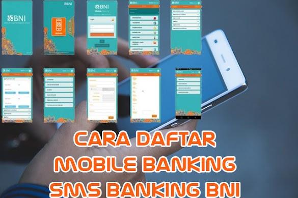 Cara Daftar Mobile Banking Dan SMS Banking BNI Dengan Mudah