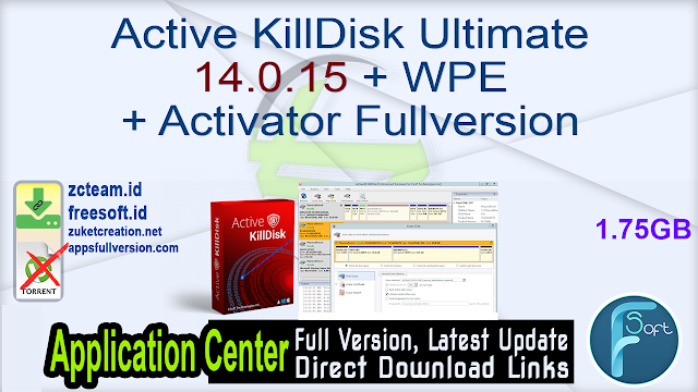 Active KillDisk Ultimate 14.0.15 + WPE + Activator Fullversion