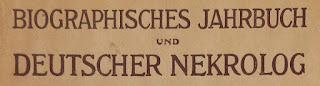 Biographisches Jahrbuch und Deutscher Nekrolog. VII. Band, 1902. Berlin 1905