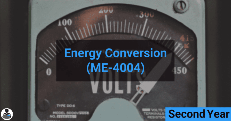 Energy Conversion (ME-4004) RGPV notes CBGS Bachelor of engineering
