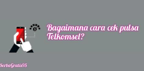 *sumber*https://www.telkomsel.com/cara-cek-pulsa-dan-masa-aktif*