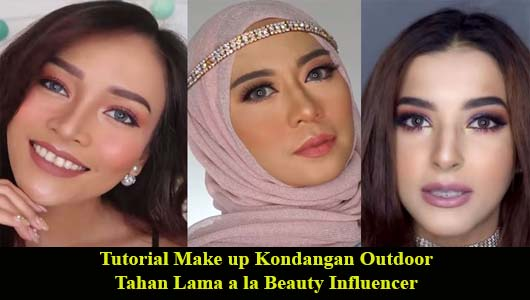 Tutorial Make up Kondangan Outdoor Tahan Lama a la Beauty Influencer