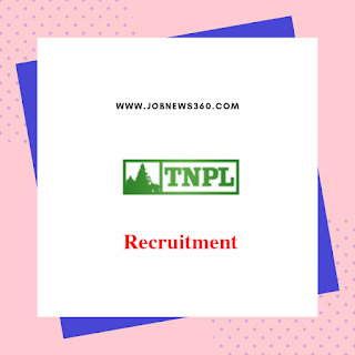 TNPL Recruitment 2020 for Manager/CGM/SM/DM/DGM